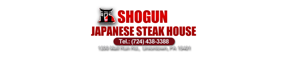 Shogun Hibachi Steakhouse, Uniontown, PA